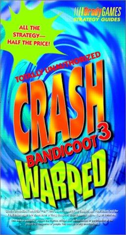 Crash Bandicoot 3 Warped: Totally Unauthorized