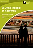 A Little Trouble in California Level Starter/Beginner American English Edition (Cambridge Discovery Readers)