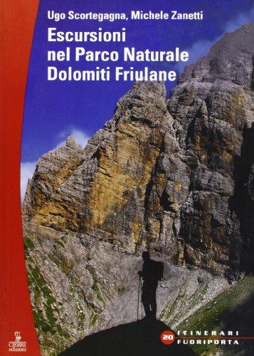 Escursioni. Parco naturale Dolomiti friulane