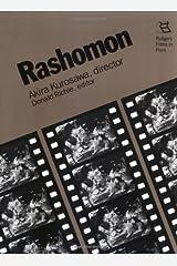 Rashomon: Akira Kurosawa, Director (Rutgers Films in Print series Book 6) Kindle Edition