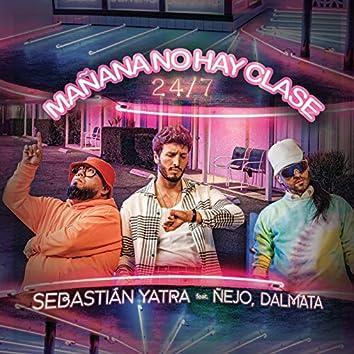 Mañana No Hay Clase (24/7)