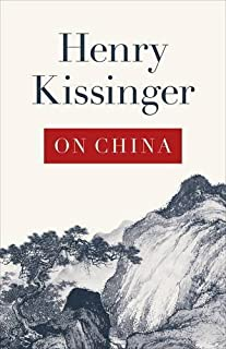 On China by Henry Kissinger (2011-05-17)