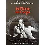 LA FIEVRE AU CORPS Affiche de film 40x60-1981 - Lawrence Kasdan, Kathleen Turner
