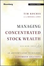 Managing Concentrated Stock Wealth: An Advisor's Guide to Building Customized Solutions (Bloomberg Financial)