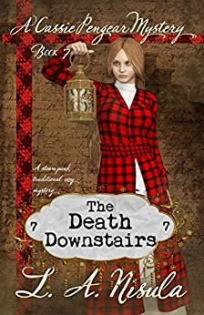 The Death Downstairs (Cassie Pengear Mysteries Book 7) by [L. A. Nisula]