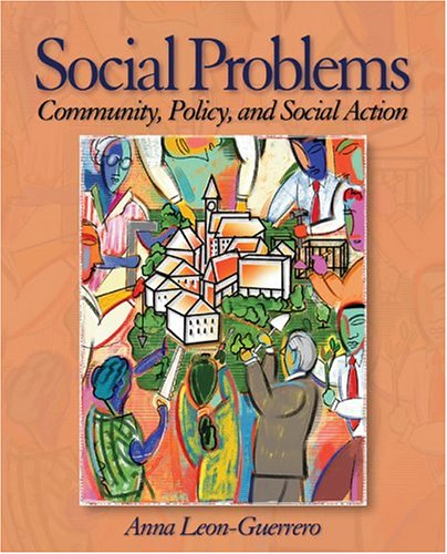Social Problems: Community, Policy and Social Action