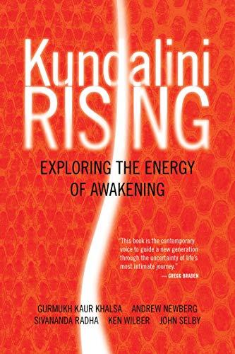 Kundalini Rising: Exploring the Energy of Awakening