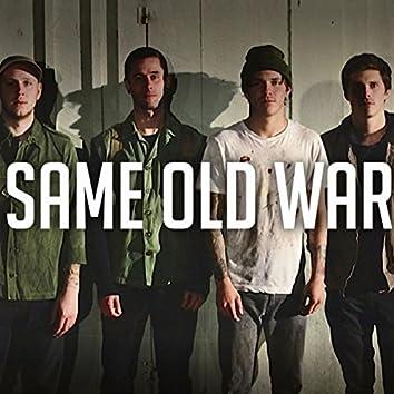 Same Old War