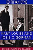 Mary Louise and Josie O'Gorman (Esprios Classics)