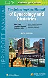 The John Hopkins Manual of Gynecology and Obstetrics