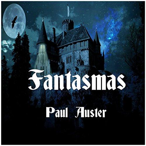 Fantasmas (La trilogía de Nueva York 2) audiobook cover art
