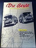 Die Beute 4. Politik und Verbrechen.: Schwerpunkt: Subkultur