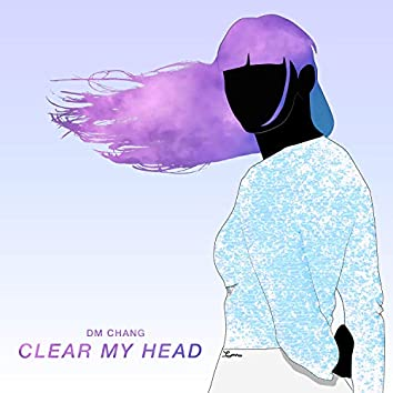 Clear My Head