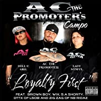 Ac the Promoters Campo: Loyalty First