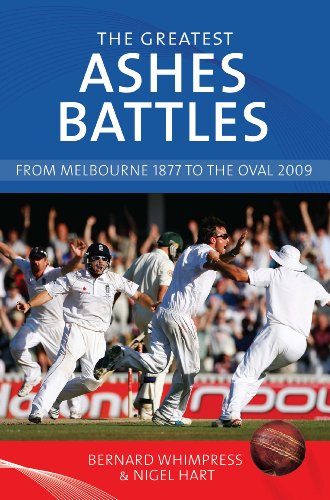 The Greatest Ashes Battles: From Melbourne 1877 to the Oval 2009 (English Edition)