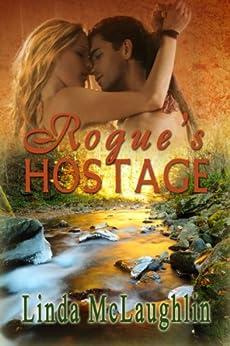 Rogue's Hostage: An American Historical Romance Novel by [Linda McLaughlin]
