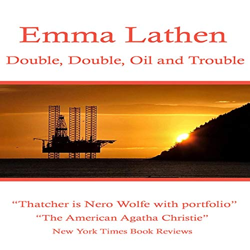 Double, Double, Oil and Trouble audiobook cover art