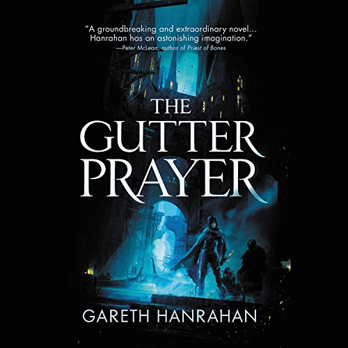 The Gutter Prayer Audiobook By Gareth Hanrahan cover art