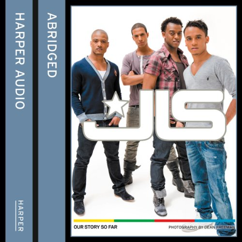 JLS: Our Story So Far audiobook cover art