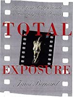 Total Exposure: The Movie Buff's Guide to Celebrity Nude Scenes