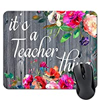 Funny Teacher Mouse Pad It's A Teacher Thing Quote Teacher Appreciation Gifts Watercolor Flowers Floral Mousepad [並行輸入品]