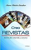 Crea Revistas: Aprende fácil, desarrolla y comunica