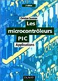 Les microcontrôleurs Pic : applications (avec disquette)
