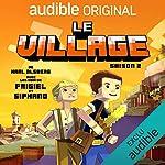 Le village - Saison 2. La série complète
