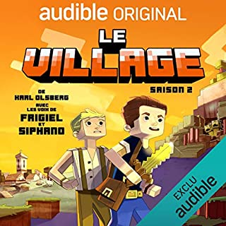 Le village - Saison 2. La série complète                   De :                                                                                                                                 Karl Olsberg                               Lu par :                                                                                                                                 Frigiel,                                                                                        Siphano,                                                                                        Sylvain Agaësse,                   and others                 Durée : 10 h et 34 min     4 notations     Global 5,0
