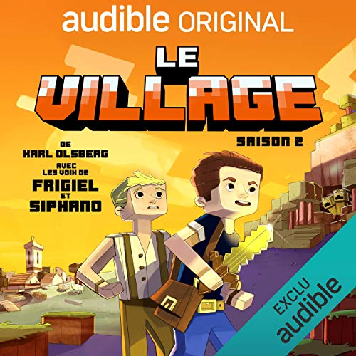 Le village - Saison 2. La série complète                   De :                                                                                                                                 Karl Olsberg                               Lu par :                                                                                                                                 Frigiel,                                                                                        Siphano,                                                                                        Sylvain Agaësse,                   and others                 Durée : 10 h et 34 min     5 notations     Global 5,0