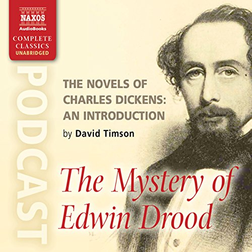 The Novels of Charles Dickens: An Introduction by David Timson to The Mystery of Edwin Drood audiobook cover art