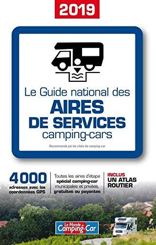 Le Guide national des aires de services camping-cars 2019 (PLEIN AIR)