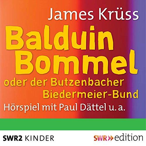 Balduin Bommel oder der Butzenbacher Biedermeierbund Titelbild