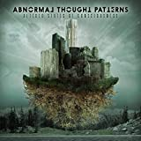 Altered States of Consciousness by Abnormal Thought Patterns (2015-05-04)