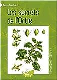 Les secrets de l'Ortie - Vol. 1
