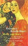 Molly und Mary. Die Geschichte einer Freundschaft.