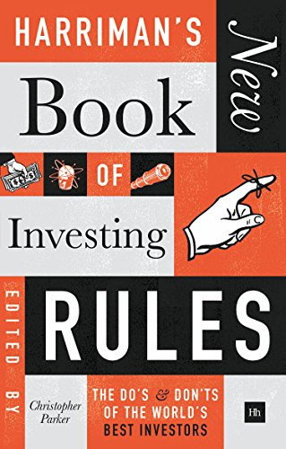 Harriman's New Book of Investing Rules: The do's and don'ts of the world's best investors (English Edition)