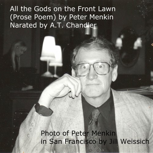 Prose Poem: All the Gods on the Front Lawn audiobook cover art