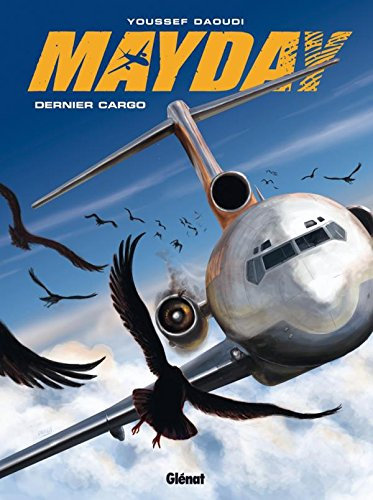 Mayday - Tome 02: Dernier Cargo
