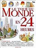 Le tour du Monde en 24 heures