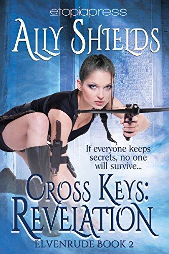 Book: Cross Keys - Revelation (Elvenrude Book 2) by Ally Shields