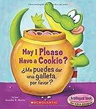 May I Please Have a Cookie? /¿Me puedes dar una galleta, por favor? (Bilingual) (Scholastic Reader, Level 1) (Spanish and English Edition)