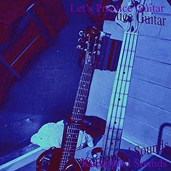 Let's Practice Guitar