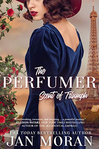 The Perfumer: Scent of Triumph (Heartwarming Family Sagas -