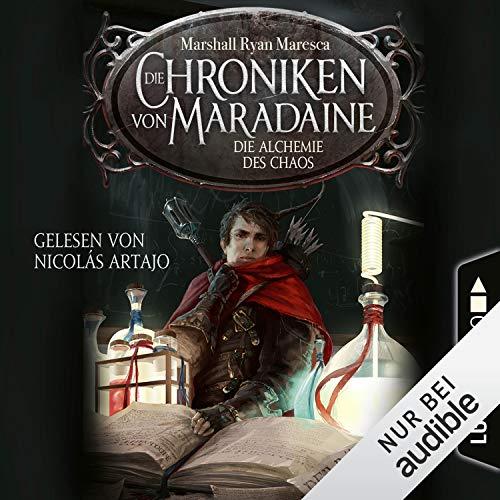 Die Alchemie des Chaos: Die Chroniken von Maradaine 3
