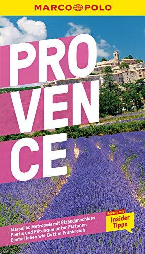 MARCO POLO Reiseführer Provence: Reisen mit Insider-Tipps. Inkl. kostenloser...