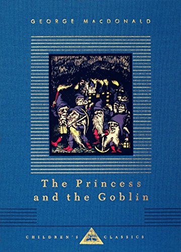 The Princess and the Goblin (Everyman's Library Children's Classics Series)