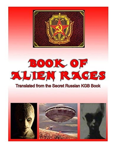 Book of Alien Race: Secret Russian KGB Book of Alien Species (Blue Planet Project) (English Edition)