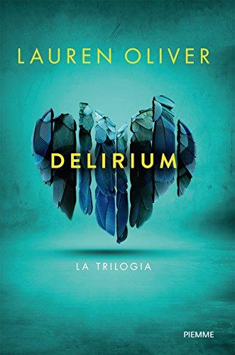 Delirium. La trilogia
