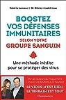 Boostez vos défenses immunitaires selon votre groupe sanguin par Lamour